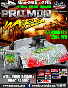 Northeast Outlaw Pro Mod Association at Capitol Raceway May 26th-27th 2017